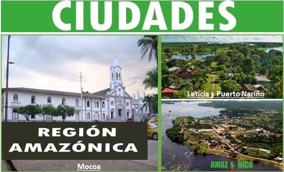 ciudades de la region amazonica colombiana