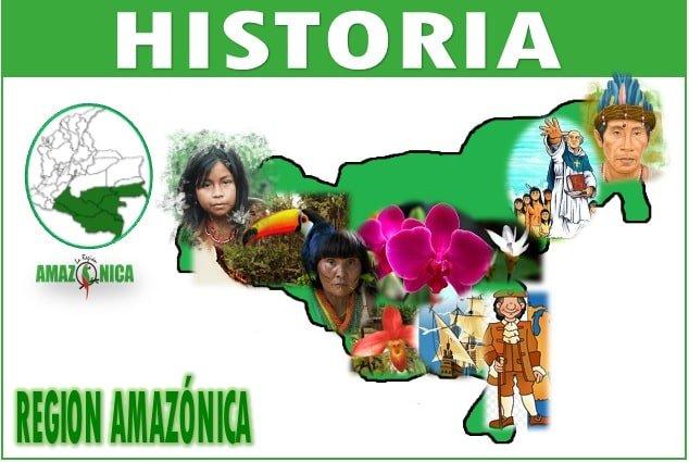 Historia de la region amazonica colombiana