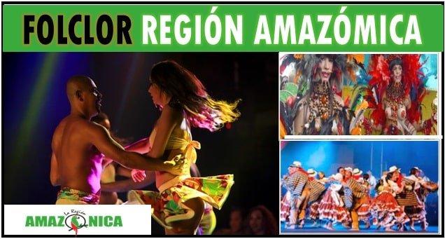 Folclor de la region amazonica caracteristicas principales